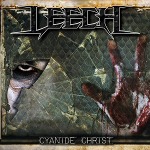 Leech - Cyanide Christ CD