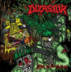 Dizastor - After You Die We Mosh CD