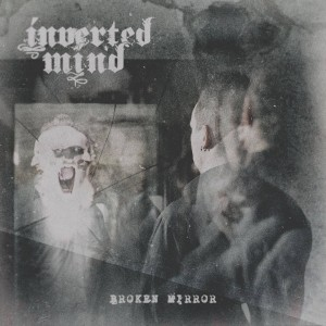 Inverted Mind - Broken Mirror CD