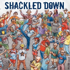 Shackled Down - The Crew CD