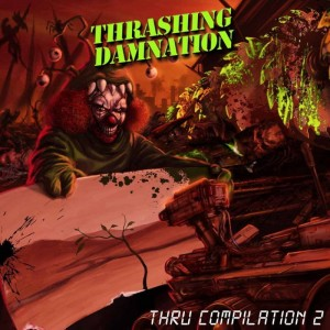 Thrashing Damnation Thru Compilation II CD