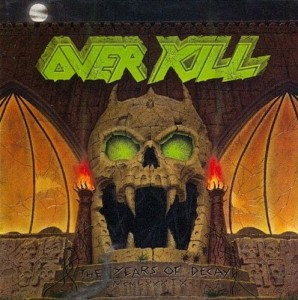 Overkill - The Years of Decay CD