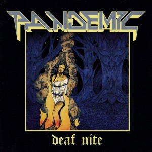 Pandemic - Deaf Nite CD